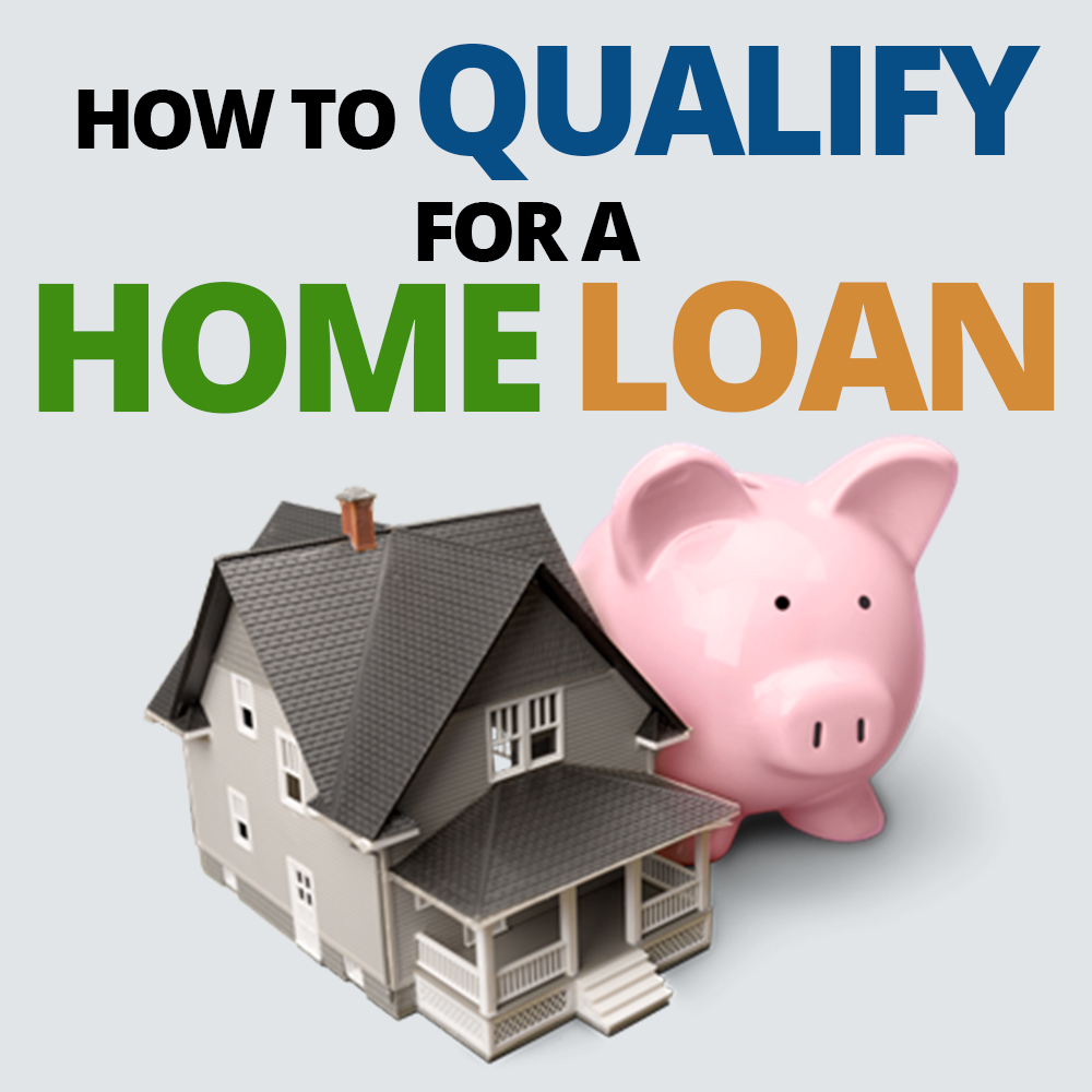 how to qualify for a home loan reitv